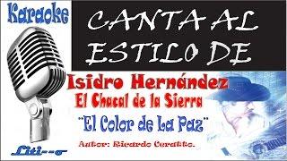 Video El Color de La Paz - Isidro Hernandez - Karaoke download MP3, 3GP, MP4, WEBM, AVI, FLV Oktober 2018