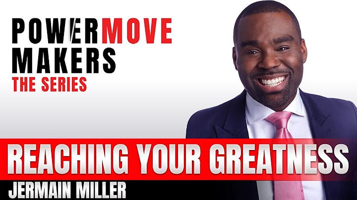 jermaine miller  reaching your greatness