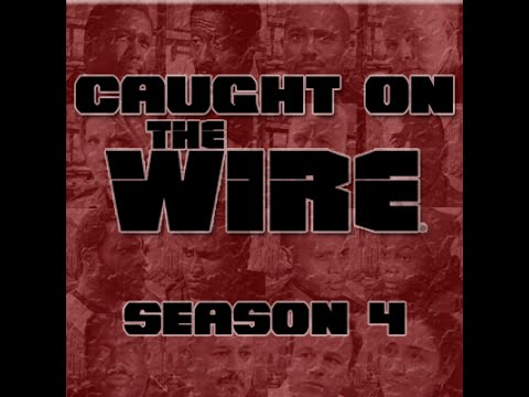 Caught on The Wire - S4E01 'Boys of Summer'