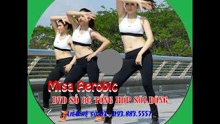 MISA AEROBIC-DVD SỐ 6- Cầu Ánh Sao-Q7.TP HCM