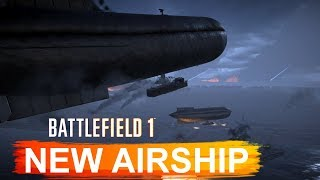 NEW AIRSHIP GAMEPLAY TURNING TIDES BATTLEFIELD 1