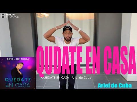 Hakim & Co. - ♬♪  QUÉDATE EN CASA 🎤 Ariel De Cuba