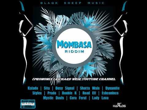 MOMBASA RIDDIM (Mix-Nov 2018) BLAQK SHEEP MUSIC