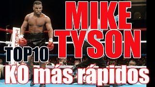 Mike Tyson™ ✰ TOP10 ✰ KO mas rapidos