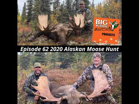 062 2020 Moose Hunt Alaska & 1st Season Maine