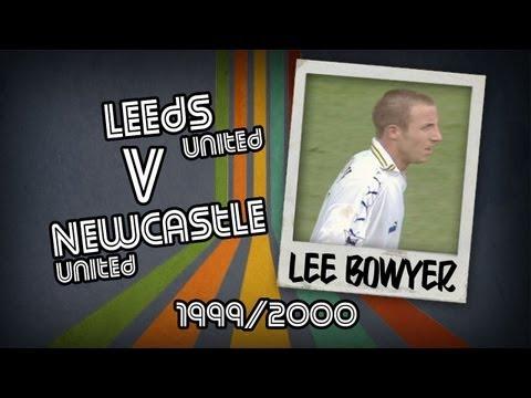 LEE BOWYER - Leeds v Newcastle, 99/00 | Retro Goal