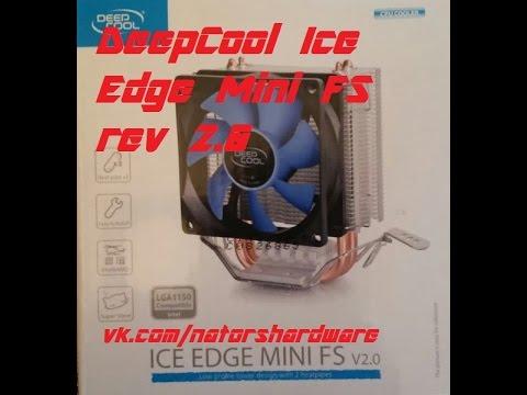 "NaToR:""Распаковка и обзор DeepCool Ice Edge Mini FS rev 2.0"""