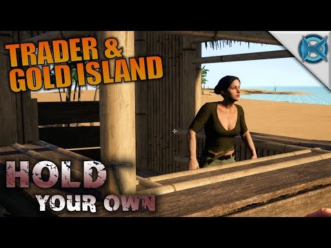 TRADER & GOLD ISLAND | Hold Your Own | Let's Play Gameplay | S01E03
