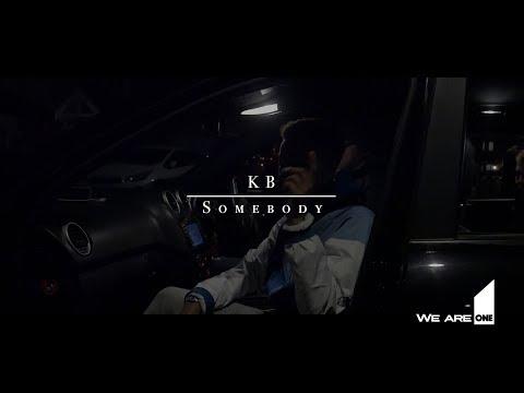 Descargar KB - Somebody [Music Video] | First Media TV