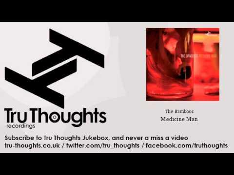 The Bamboos - Medicine Man - feat. Ella Thompson Mp3