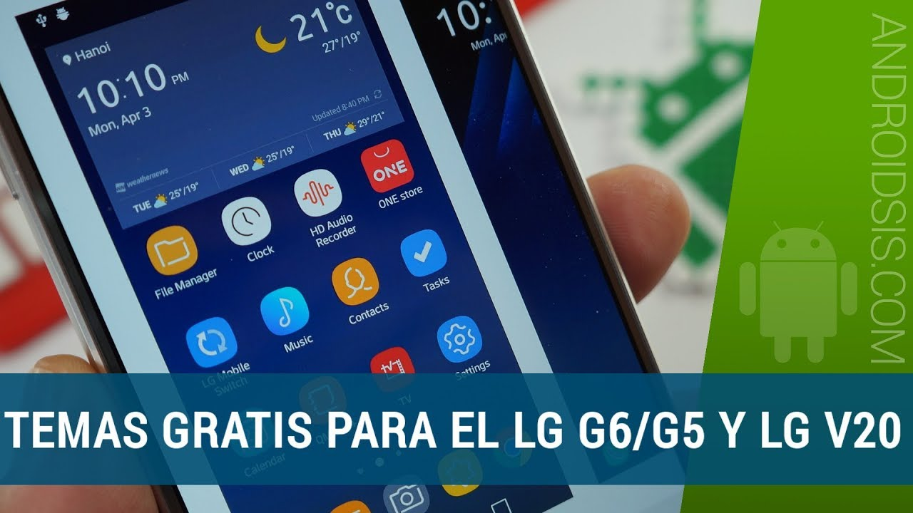 Descargar temas gratis para el LG G6, LG G5 y LG V20  (Y de pago)