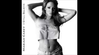 Mariah Carey - I Still Believe (Album Version)