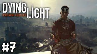 Dying Light - Part 7 - เข่าแทบทรุดสุดกล้ำกลืน