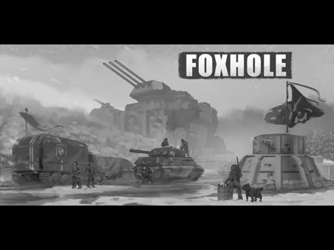 Foxhole - 2hr+ Battle for the Overlook Hill