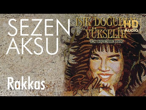 Sezen Aksu - Rakkas (Official Audio)