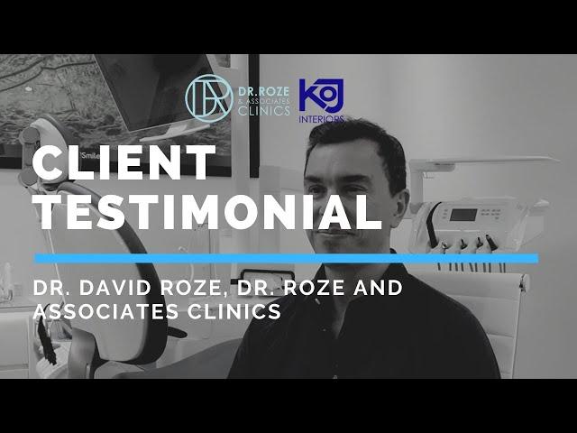 Dr. Roze & Associates Clinics  - Dr. David Roze Testimonial Video