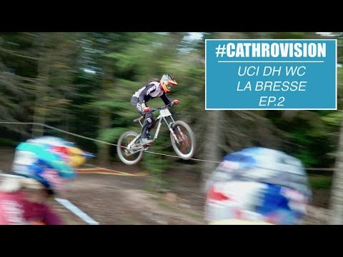 #CATHROVISION // 2018 La Bresse World Cup Ep. 2 - LOAMY LINES!