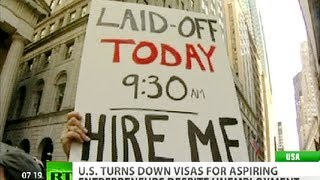 Selective Unemployment: US slows immigration to save American jobs
