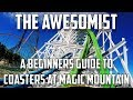 Six Flags Magic Mountain New Rider Coaster Guide 🎢.