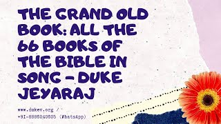 the grand old book all the 66 books of the bible in song duke jeyaraj