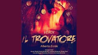 Il Trovatore: Act 1 Scene Two - Tace la Notte!