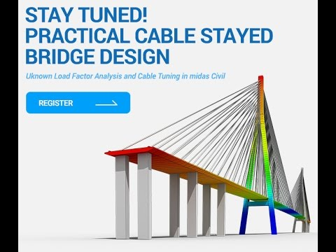 Stay Tuned! Practical Cable Stayed Bridge Design