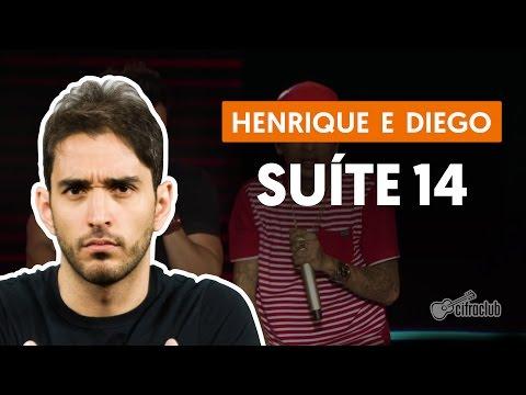 Suíte14 - Henrique e Diego feat. MC Guime (aula de violão simplificada)