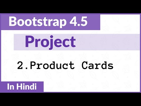 #2. Product Cards   Bootstrap Project    Hindi