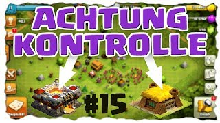 ACHTUNG KONTROLLE! - #15 | Clash of Clans Deutsch [German] | Let´s Play COC