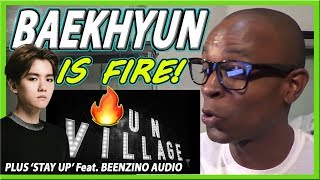 BAEKHYUN 백현 'UN Village' MV + 'Stay Up (feat. Beenzino)' LYRICS REACTION
