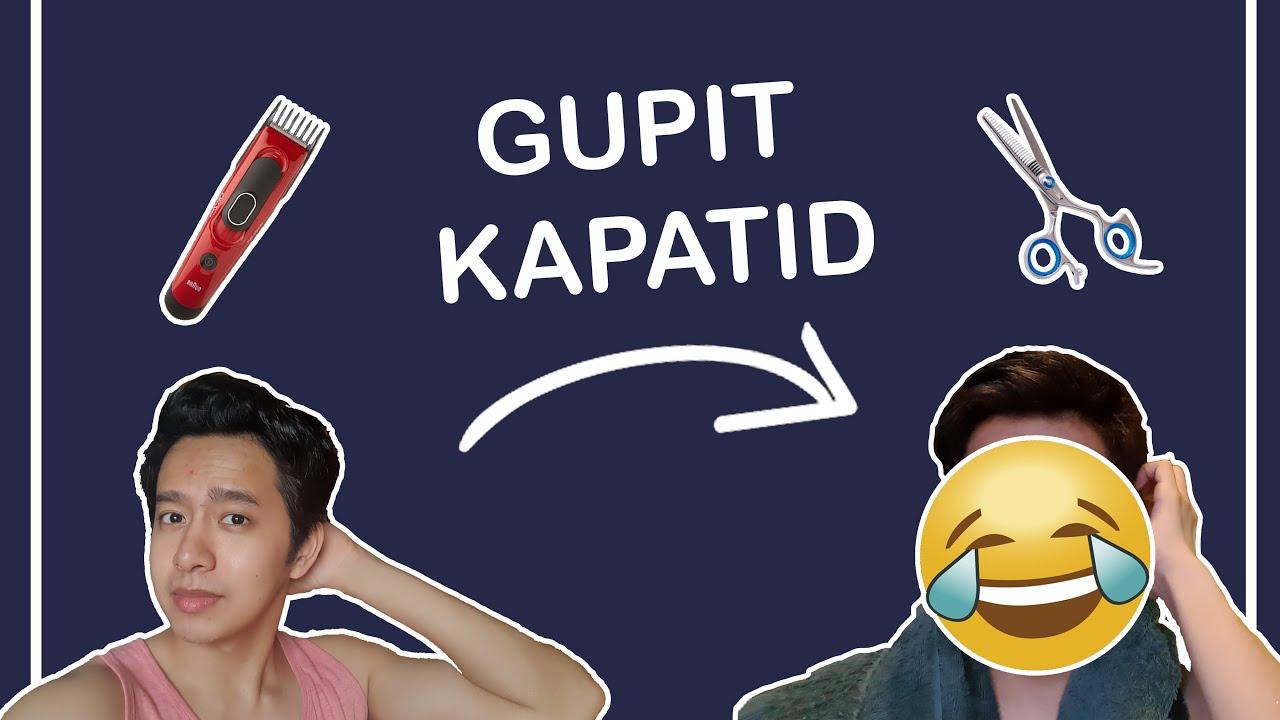 Gupit Kapatid! Fail or Pwede na?