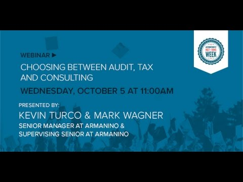 Choosing Between Tax, Audit & Consulting
