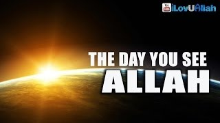 The Day You See Allah ᴴᴰ | Bilal Assad