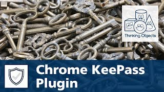 KeePass Tutorial Nr. 3: ChromeIPass für Chrome - Installation & Nutzung