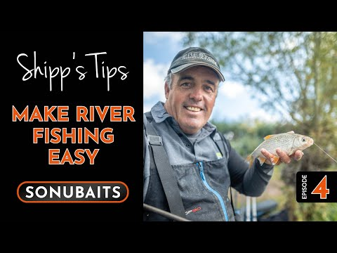 SHIPPS TIPS - Episode 4 - Make River Fishing Easy!