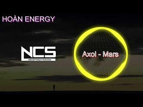 Axol - Mars [ Hoàn Energy Release ]