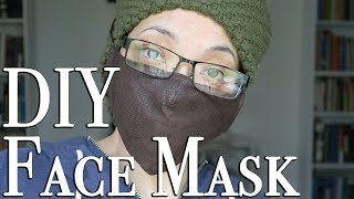 DIY Face Mask Tutorial ~ How to Sew a Face Mask that Lasts!