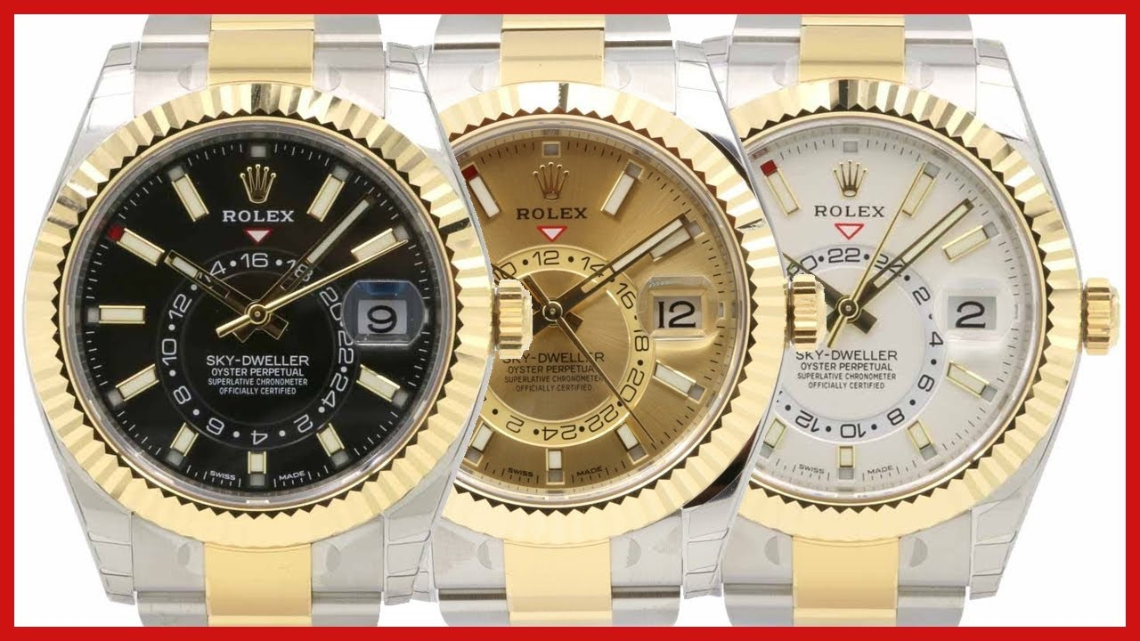 Rolex Sky,Dweller Two,Tone yellow Gold/Steel Black vs Champagne vs White  Dial , COMPARISON