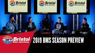 2019 Bristol Motor Speedway Season Preview