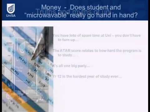 First Year Uni: The Facts and Myths - Open Day 2011 - University of South Australia