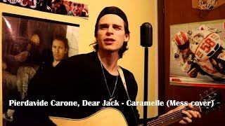 Pierdavide Carone, Dear Jack - Caramelle (Mess cover)