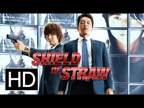 Shield of Straw - Official Trailer