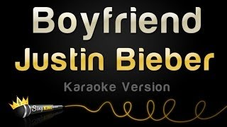 Justin Bieber - Boyfriend (Karaoke Version) Mp3