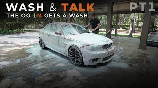 BMW 1M Wash and Talk What&#39s New and What&#39s Next for the 1M - Part 1