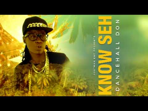 Kevoh Yout - Know Seh ( Official Audio)