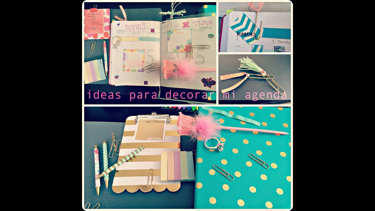 Ideas para decorar mi agenda planner decorations ideas - Como decorar una agenda ...