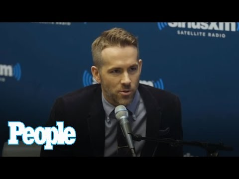 Ryan Reynolds on Deadpool and Worshipping His Daughter  | People