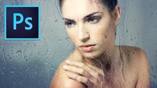 Photoshop Tutorial : Wet Glass Photo Effects
