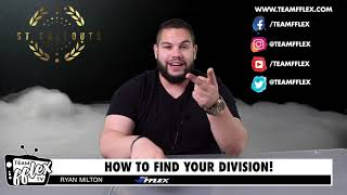 How To Find Your Division | 1st Callouts #67 | TeamFFLEX | Ryan Milton | Npc IFBB