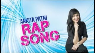 Ankita Patni Rap #CA Ankita Patni 1. Lyrics & Rap by #AniRapper 2. ...